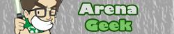Arena Geek